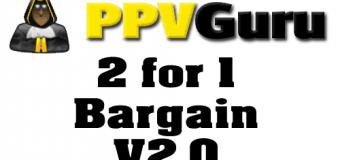 2 for 1 Profitable PPV campaign plus BONUS